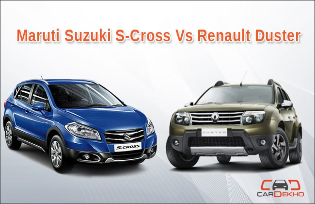 compare maruti suzuki s cross vs renault duster. Black Bedroom Furniture Sets. Home Design Ideas