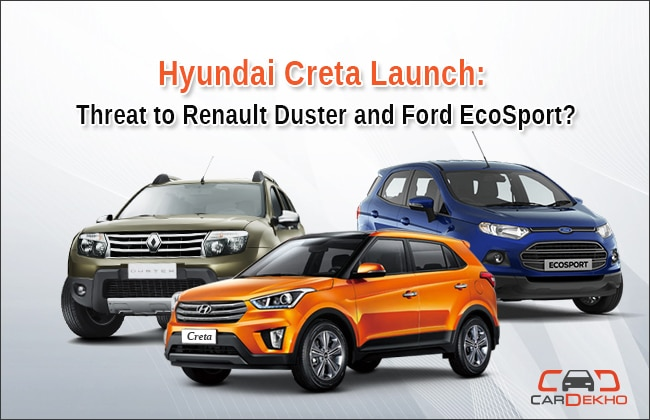 hyundai creta launch threat to renault duster and ford ecosport. Black Bedroom Furniture Sets. Home Design Ideas
